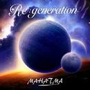 Re:generation/MAHATMA