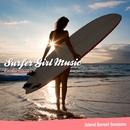 サーフ・ガール・ミュージック - Eternal Classics/Island Sunset Sessions