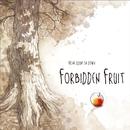 FORBIDDEN FRUIT/FROM ADAM ON DOWN