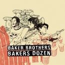 Bakers Dozen/THE BAKER BROTHERS