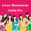 Love Romancer/Candy Kiss