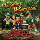 No Retreat No Surrender/MIGHTY JAM ROCK