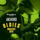 OLDIES GREATEST HITS/SWING EASY PRESENTS AKIHIRO