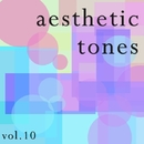aesthetic tones vol.10/きらきらカルテット♪