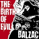 THE BIRTH OF EVIL/BALZAC
