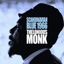 スカンジナビアン・ブルー・1966/セロニアス・モンク