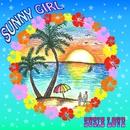 SUNNY GIRL/SUSIE LOVE