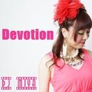 Devotion/DJ MIYA