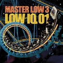 MASTER LOW3/LOW IQ 01