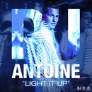 Light It Up -EP-/DJ Antoine