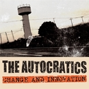 CHANGE AND INNOVATION/THE AUTOCRATICS
