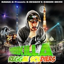 REGGAE SOLDIERS -Single/HIBIKILLA