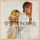 SAD BIRTHDAY feat. 8utterfly/SLOTH