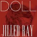 DOLL/JILLED RAY