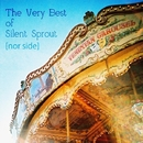 The Very Best of Silent Sprout [nor side]/Silent Sprout