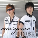emergence 1/CRUSH