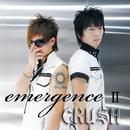 emergence 2/CRUSH