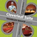 Cloverleaf Suite/長瀬敏和, 仲谷沙弥香 & サクソフォンラボラトリー岡山