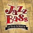 どこかで聴いたJazz Bass -on TV&SCREEN-/アントニオ・モリナ・ガレリオ