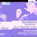 メンデルスゾーン:交響曲 第4番 「イタリア」 & 第3番 「スコットランド」/沼尻竜典/日本センチュリー交響楽団