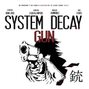 Gun/System Decay