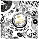 Are We Special?/The Shower Club
