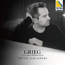 グリーグ:「抒情小曲集」より と バラード 作品24/ペーテル・ヤブロンスキー