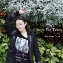 Cheers for Tears/清水ひろみ Splash Diva