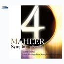 マーラー:交響曲 第4番/森麻季(ソプラノ)/エリアフ・インバル/東京都交響楽団