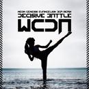 Decisive Battle (Neon Genesis Evangelion Bgm House Remix)/W.C.D.A.