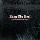 Bang The Best/Bang-Doll