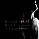 Shift/西山瞳トリオ パララックス