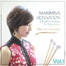 MARIMBA SENSATION ~Dual Formation for Marimba~ Vol.1/松島美紀