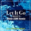 レット・イット・ゴー(White EDM Remix)[『アナと雪の女王』より]/UK Club Hits Collective