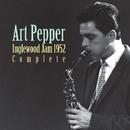 イングルウッド・ジャム・1952(コンプリート)/Art Pepper