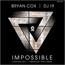 Impossible/Bryan Cox & DJ 19