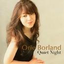 Quiet Night/Orie Borland