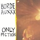 Only Fiction/Bordeauxxx