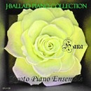 J-バラッド・ピアノ・コレクション 花/Kyoto Piano Ensemble