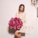 say hello good days【TYPE B】/光岡昌美