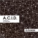 A.C.I.D./D.P.Kash