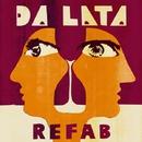 Refab/DA LATA