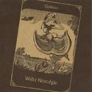 Waltz Nostalgie/Quikion