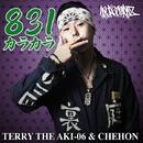 831カラカラ -Single/TERRY THE AKI-06 & CHEHON