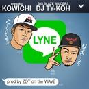 LYNE/KOWICHI & DJ TY-KOH
