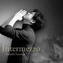 Intermezzo/末永匡
