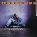 Down Low/JEFF REDD