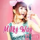 Milky Way/DJ MIYA