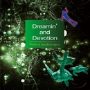Dreamin' and Devotion/小倉昌浩