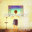 DREAME'R -Single/PETER MAN